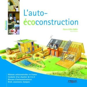 Pierre-GillesBellin - L'auto-écoconstruction