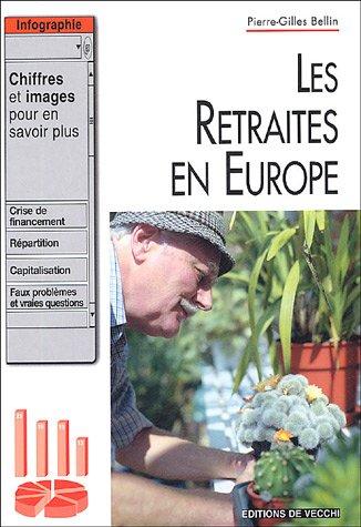 Pierre-GillesBellin - Les retraites en Europe